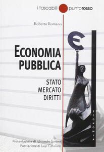 Economia pubblica. Stato, mercato, diritti