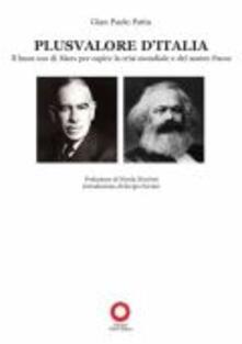 Plusvalore dItalia. Il buon uso di Marx per capire la crisi mondiale e del nostro paese.pdf
