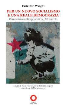 Per un nuovo socialismo e una reale democrazia. Come essere anticapitalisti nel XXI secolo.pdf