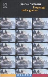 Linguaggi della guerra - Federico Montanari - copertina