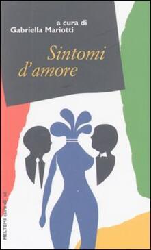 Criticalwinenotav.it Sintomi d'amore Image