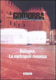 Voluntariadobaleares2014.es Gomorra. Territori e culture della metropoli contemporanea. Vol. 7: Bologna. La metropoli rimossa. Image