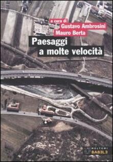 Paesaggi a molte velocità. Infrastrutture e progetto del territorio in Piemonte.pdf
