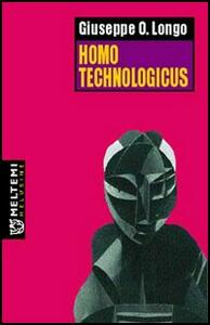 Homo technologicus - Giuseppe O. Longo - copertina