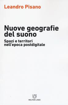 Tegliowinterrun.it Nuove geografie del suono. Spazi e territori nell'epoca postdigitale Image