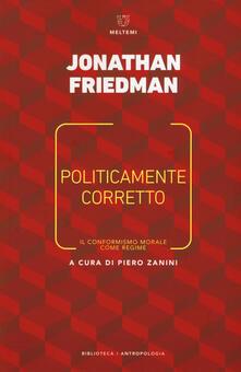 Politicamente corretto. Il conformismo morale come regime.pdf