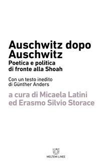 Tegliowinterrun.it Auschwitz dopo Auschwitz. Politica e poetica di fronte alla Shoah Image