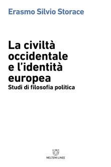 La civiltà occidentale e lidentità europea. Studi di filosofia politica.pdf
