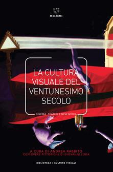 Ipabsantonioabatetrino.it La cultura visuale nel ventunesimo secolo. Cinema, teatro e new media Image