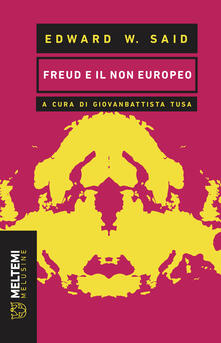 Freud e il non europeo - Edward W. Said,Giovanbattista Tusa - ebook