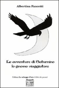Le avventure di Saturnino lo gnomo viaggiatore