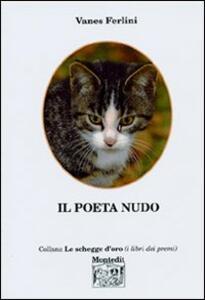 Il poeta nudo
