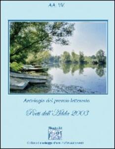 Antologia del Premio letterario Poeti dell'Adda 2003