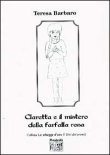Antondemarirreguera.es Claretta e il mistero della farfalla rosa Image