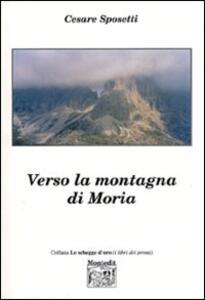 Verso la montagna di Moria