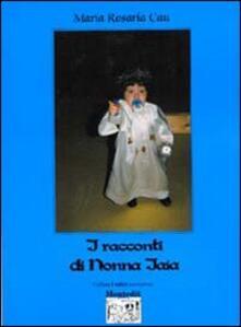 I racconti di nonna Iaia - M. Rosaria Cau - copertina