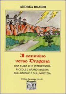 Il cammino verso Dragona - Andrea Boario - copertina