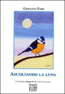 Ascoltando la luna - Giovanna Faro - copertina