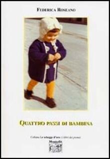 Quattro passi di bambina - Federica Roseano - copertina