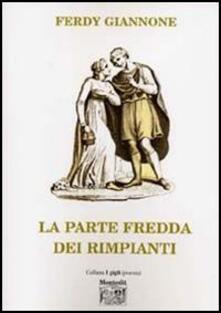 La parte fredda dei rimpianti - Ferdy Giannone - copertina