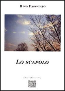 Lo scapolo - Rino Passigato - copertina