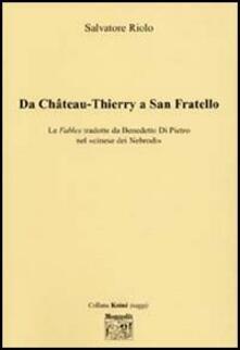 Da Chateau-Thierry a San Fratello - Salvatore Riolo - copertina