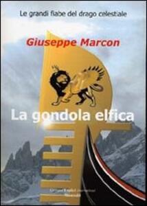 La gondola elfica - Giuseppe Marcon - copertina