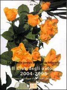 Antologia del premio letterario Il Club degli autori 2004-2005 - copertina