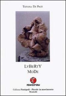 Lyberty Mode - Tiziana De Pace - copertina