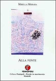 Alla fonte - Mirella Morara - copertina