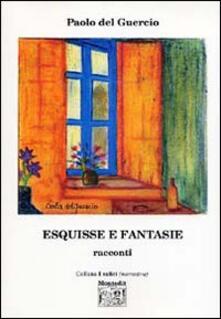 Esquisse e fantasie - Paolo Del Guercio - copertina