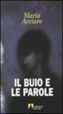 Il buio e le parole - Maria Acciaro - copertina