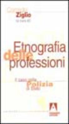 Capturtokyoedition.it Etnografia delle professioni. Il caso della polizia di Stato Image