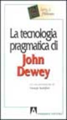 Premioquesti.it La tecnologia pragmatica di John Dewey Image