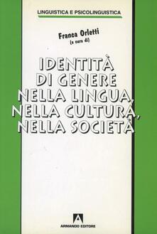 Identità di genere nella lingua, nella cultura, nella società - Franca Orletti - copertina