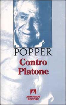 Contro Platone - Karl R. Popper - copertina
