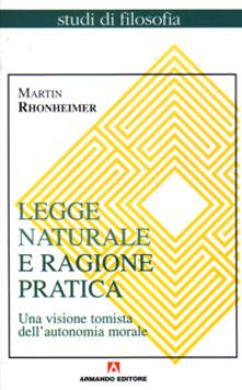 Voluntariadobaleares2014.es Legge naturale e ragione pratica. Una visione tomista dell'autonomia morale Image