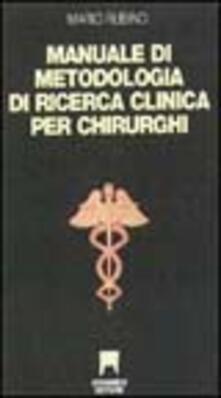 Manuale di metodologia della ricerca clinica per chirurghi - copertina