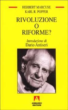 Rivoluzione o riforme? Vent'anni dopo - Herbert Marcuse,Karl R. Popper - copertina