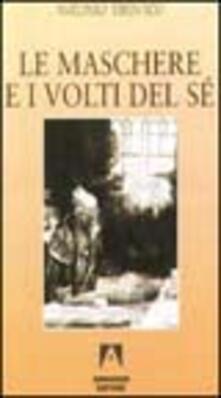Le maschere e i volti del sé - Antonio Tirinato - copertina