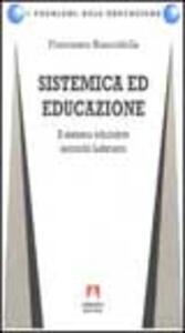 Sistemica ed educazione. Il sistema educativo secondo Luhmann