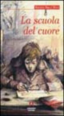 La scuola del cuore - Marizia Bucci Mirri - copertina
