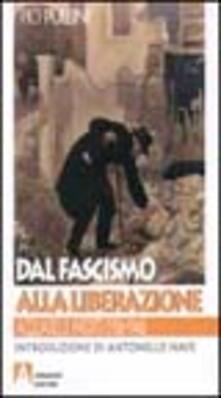 Dal fascismo alla liberazione. Acquarelli inediti (1936-1946) - Pio Pullini - copertina