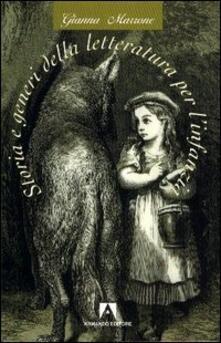 Storia e generi della letteratura per l'infanzia - Gianna Marrone - copertina