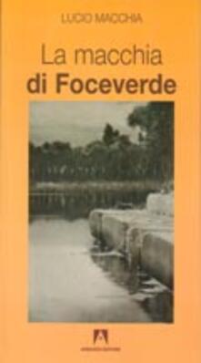 La macchia di Foceverde - Lucio Macchia - copertina