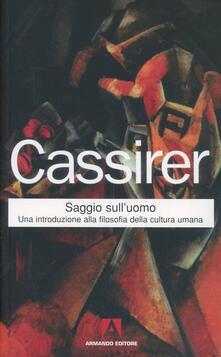 Saggio sull'uomo - Ernst Cassirer - copertina