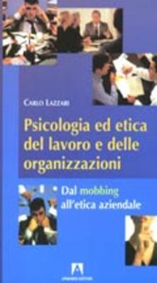 Ipabsantonioabatetrino.it Psicologia ed etica del lavoro e delle organizzazioni. Dal mobbing all'etica aziendale Image