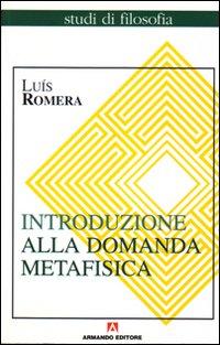 Introduzione alla domanda metafisica