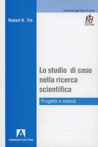 Lo studio di caso nella ricerca scientifica