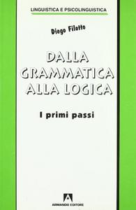 Dalla grammatica alla logica. I primi passi